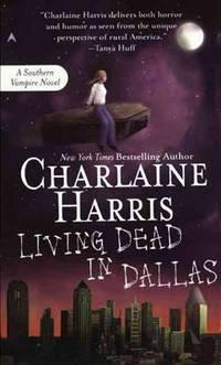 image of Living Dead in Dallas (Sookie Stackhouse/True Blood, Book 2)