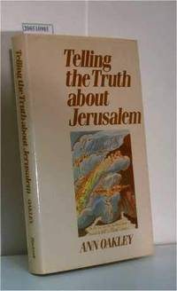 Telling the Truth About Jerusalem