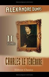 image of Charles le Téméraire: Tome 2 (French Edition)