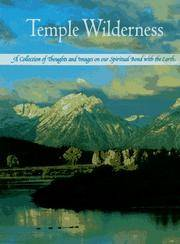 Temple Wilderness: A Collection of Thoughts and Images on Our Spiritual Bond with the Earth by Edward Osborne Wilson - Hardcover - 1996 - from Rob Briggs Books (SKU: 624620)