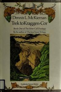 image of Trek to Kraggen-Cor (Silver Call Duology, Book 1)