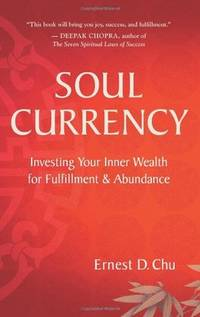 Soul Currency: Finding Abundance Where Purpose Meets Intention