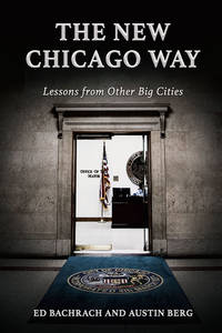 The New Chicago Way : Lessons from Other Big Cities