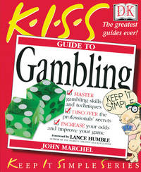 The K.I.S.S. Guide to Gambling