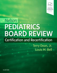 NELSON PEDIATRICS BOARD REVIEW CERTIFICATION AND RECERTIFICATION (PB 2019)