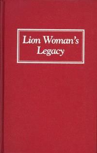 LION WOMAN'S LEGACY:  An Armenian-American Woman's Memoir.