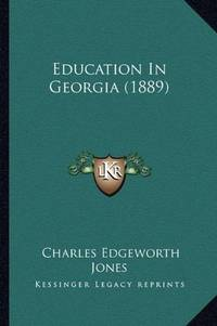 image of Education In Georgia (1889)