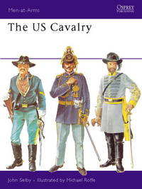 The US Cavalry (Men-at-Arms)