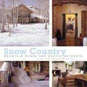 Snow Country: Mountain Homes and Rustic Retreats