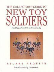 THE COLLECTOR'S GUIDE TO NEW TOY SOLDIERS