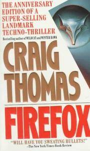 Firefox by Craig Thomas - Paperback - 1990-07-01 - from Ergodebooks and Biblio.com