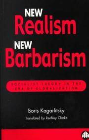 NEW REALISM, NEW BARBARISM by KAGARLITSKY - Paperback - from BookVistas and Biblio.com