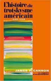 L' histoire du trotskysme Americain, 1928-1938 : Le rapport d'un Participant