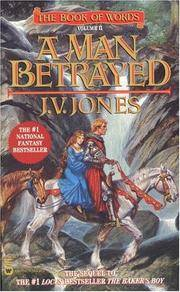 A Man Betrayed (Book of Words) by  J. V Jones - Paperback - 1996-11-01 - from books4U2day (SKU: 2173180127002)