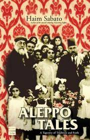 Aleppo Tales:  A Tapestry of Tradition and Faith