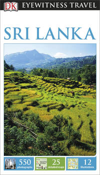 DK Eyewitness Travel Guide: Sri Lanka [Paperback] DK Publishing