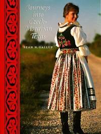 Journeys into Czech-Moravian Texas
