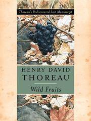 Wild Fruits  Thoreau's Rediscovered Last Manuscript