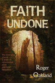 Faith Undone [Paperback] Oakland, Roger