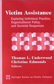 Springer Series on Family Violence: Victim Assistance : Exploring  Individual Practice,...