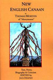 "New English Canaan by Thomas Morton of ""Merrymount"": Text, Notes, Biography & Criticism. Signed"
