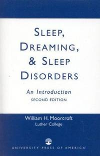 Sleep, Dreaming, and Sleep Disorders