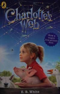 Charlotte's Web (Tie-in Novel) White, E. B by  E. B White - Paperback - 2007-01-04 - from Re-Read Ltd (SKU: G0100514)