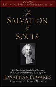The Salvation of Souls: Nine Previously Unpublished Sermons on the Call of Ministry and the...
