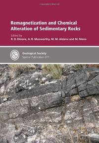 Special Publication 371 - Remagnetization and Chemical Alteration of Sedimentary Rocks...