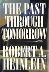 image of The Past through Tomorrow: Future History Stories