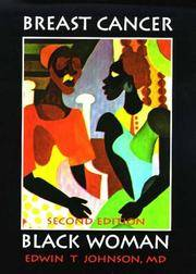 Breast Cancer: Black Woman. 2nd ed. by  Edwin T Johnson - Hardcover - 2nd Edition. - 2000 - from Rob Briggs Books (SKU: 23824)
