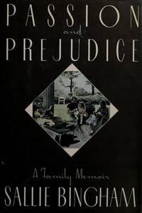 Passion And Prejudice.  A Family Memoir