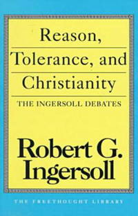 Reason, Tolerance, and Christianity