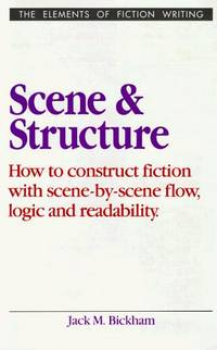Scene and Structure (Elements of Fiction Writing) by  Jack M Bickham - Hardcover - 1993-01-01 - from TangledWebMysteries (SKU: 096577)