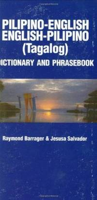 Pilipino-English/English-Pilipino Phrasebook and Dictionary (Hippocrene Concise Dictionary)