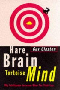 image of Hare Brain Tortoise Mind - Why Intelligence Increases When You Think Less