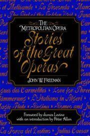 The Metropolitan Opera Stories of the Great Operas, Volume 2