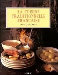 La Cuisine traditionnelle française
