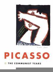 Pablo Picasso: The Communist Years