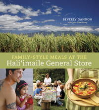 Family-Style Meals at the Hali'imaile General Store (Inscribed copy)