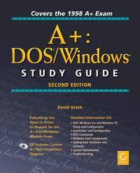 A+: Dos/Windows Study Guide (Certification Study Guide 0)