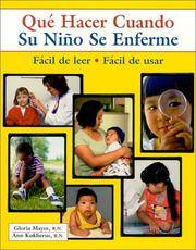 Que Hacer Cuando Su Nino Se Enferme (What to Do for Health) (Spanish Edition)