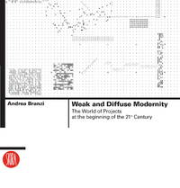 Weak and Diffuse Modernity  The World of Projects at the beginning of the  21st Century