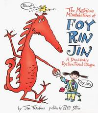 The Mysterious Misadventures of Foy Rin Jin  A Decidedly Dysfunctional  Dragon