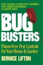 Bug Busters  Poison-free Pest Controls for Your House and Garden