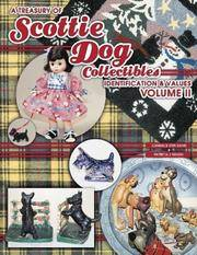 A TREASURY OF SCOTTIE DOG COLLECTIBLES: IDENTIFICATION & VALUES VOLUME II