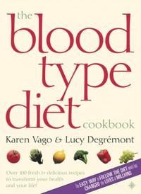 The Blood Type Diet Cookbook