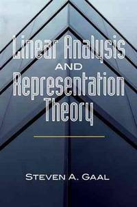 Linear Analysis and Representation Theory (Dover Books on Mathematics)