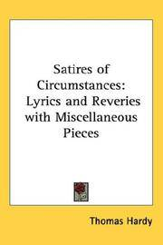 Satires of Circumstances: Lyrics and Reveries with Miscellaneous Pieces by Thomas Hardy - Hardcover - 2005-04-01 - from Ergodebooks and Biblio.com