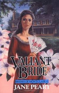 VALIANT BRIDE: Book 1 of the Brides of Monclair Series